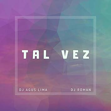 Tal Vez (feat. Dj Roman)