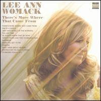 LEE ANN WOMACK / THERES MORE WHERE THAT