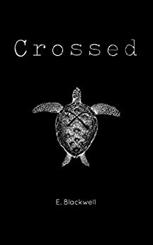 Crossed by [Evelyn Blackwell]