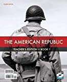 The American Republic, Teacher's edition (2 Volume Set with CD)
