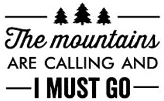 "Chase Grace Studio The Mountains are Calling and I Must Go Hiking Adventure Vinyl Decal Sticker|Black|Cars Trucks Vans SUV Jeeps Laptops Wall Art|6.5"" X 3.5""
