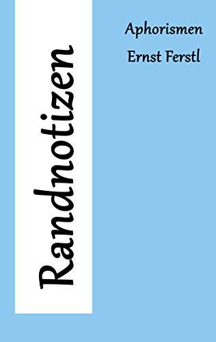 Randnotizen: Aphorismen