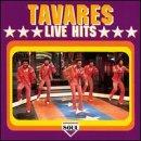 Songtexte von Tavares - Live Hits