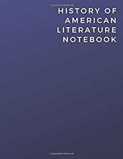 History Of American Literature Notebook: History Of American Literature Notebook | Diary | Log | Journal