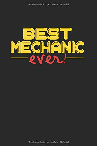 Best ever Mechanic: NOTIZBUCH für Mechaniker A5 6x9 120 Seiten kariert! Geschenk für KFZ Mechaniker