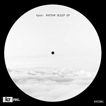 Rhythm Sleep EP