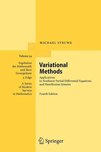 Variational Methods: Applications to Nonlinear Partial Differential Equations and Hamiltonian Systems (Ergebnisse der Mathematik und ihrer Grenzgebiete. 3. Folge / A Series of Modern Surveys in Mathematics)の詳細を見る