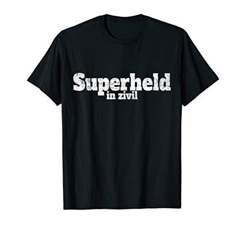 Superheld In Zivil Superhelden Kostüm Halloween Karneval T-Shirt