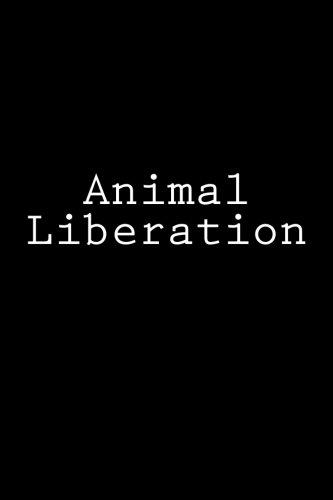Animal Liberation: Notebook