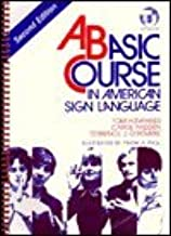 Basic Course in American Sign Language 2nd (second) edition Text Only