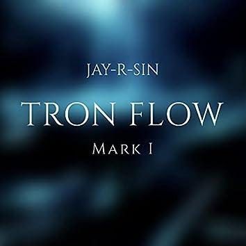 Tron Flow (Mark I)