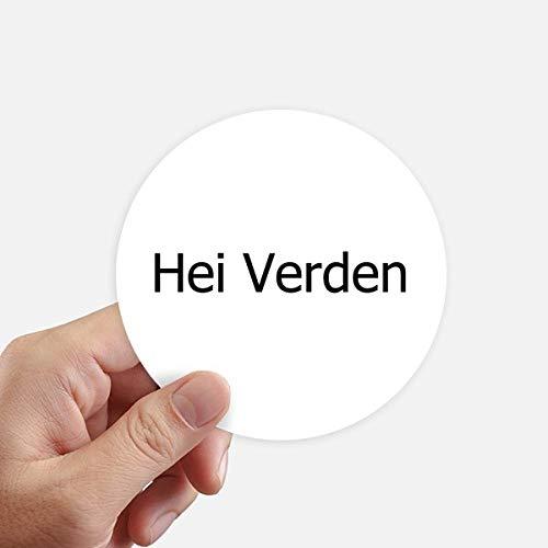 DIYthinker Hallo Welt norwegische Sprache Aufkleber 10Cm Wand Koffer Laptop Motobike Aufkleber 8Pcs Diameter 10cm Mehrfarbig