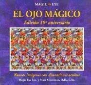 OJO MAGICO, EL . EDICION 10º ANIVERSARIO (VOLUMENES SINGULARES)