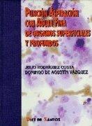 Puncion Aspiracion Con Agua Fina de Organos Superficiales y Profundos (Spanish Edition) by Julio Rodriguez Costa(2005-05)