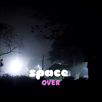 Space Over