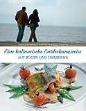 Eine kulinarische Entdeckungsreise auf Rügen und Umgebung