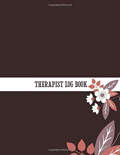 Review THERAPIST LOG BOOK: Brown Therapist Appointment Log Book Planner Organizer Record Clients App...