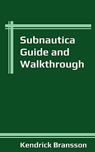 Subnautica Guide and Walkthrough (English Edition)