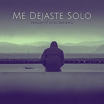 Me Dejaste Solo (feat. Jc El Empirico)
