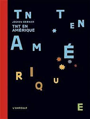 TNT en Amérique (L'Ampoule) (French Edition)