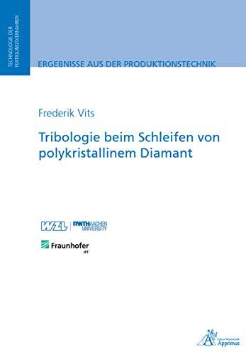 Tribologie beim Schleifen von polykristallinem Diamant (Ergebnisse...