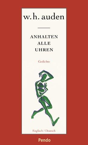 Anhalten alle Uhren: Gedichte engl./deutsch