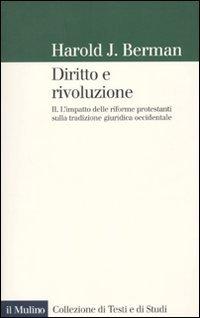 Diritto e rivoluzione. L'impatto delle riforme protestanti sulla tradizione giuridica occidentale: 2
