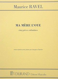MA MERE L OYE - arrangiert für Klavier [Noten/Sheetmusic] Komponist : RAVEL MAURICE