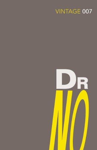Doctor No. Vintage Classics: Ian Fleming (James Bond 007)