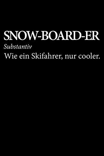 Snow-Board-Er Substantiv Wie Ein Skifahrer, Nur Cooler.: Jahreskalender für das Jahr 2020 Din-A5 Format Jahresplaner