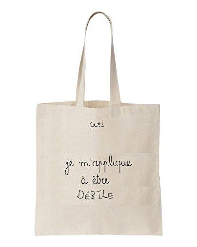 Tote Bag Je m'applique à être Débile
