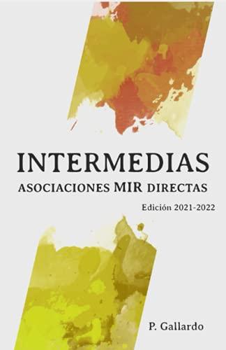 Asociaciones MIR directas: Intermedias. (Serie Asociaciones MIR)