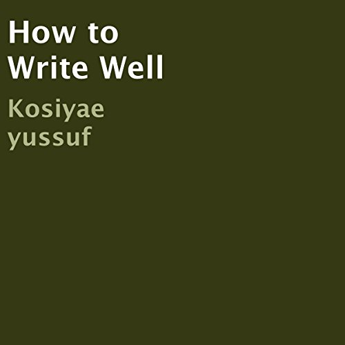 How to Write Well cover art