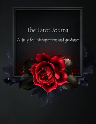 The Tarot Journal: A diary of introspection and guidance