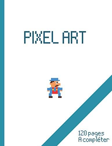 pixel Art: Carnet d'activités pour développer votre créativité et imagination sur papier vierge quadrillé