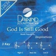 God is Still Good [Accompaniment/Performance Track] by Inspirations (2011-05-31)