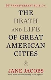 The Death and Life of Great American Cities (50th Anniversary Edition) (Modern Library) 50 Anv edition