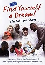 Find Yourself a Dream - The Bob Love Story [DVD]