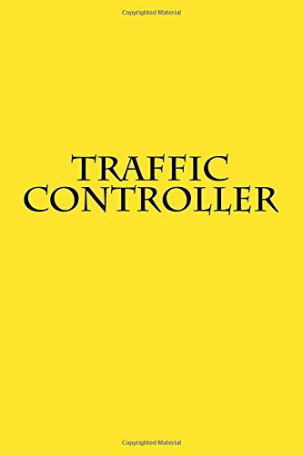 Traffic Controller: Notebook 6x9 150 lined pages softcover