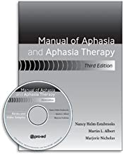 Manual of Aphasia and Aphasia Therapy–Third Edition