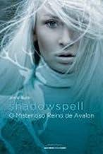 Shadowspell: O Misterioso Reino de Avalon (Em Portugues do Brasil)