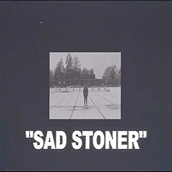 Sad Stoner