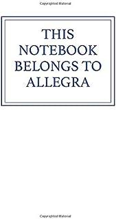 This Notebook Belongs to Allegra