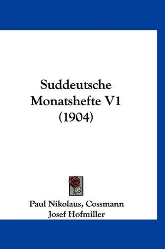 Suddeutsche Monatshefte V1 (1904)