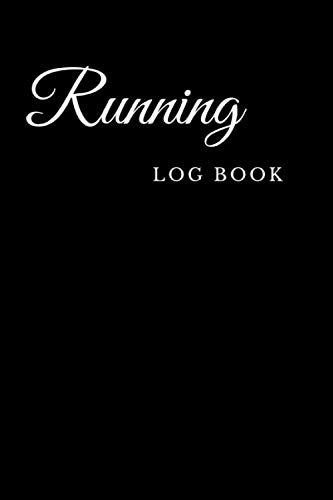 Compare Textbook Prices for Running Log Book: Running/Jogging Log/ Year, Month, Date, Distance, Time, Pace, HR, Rest HR, Run Type, Shoes, Notes  ISBN 9798667005773 by Notebooks, Black Cover