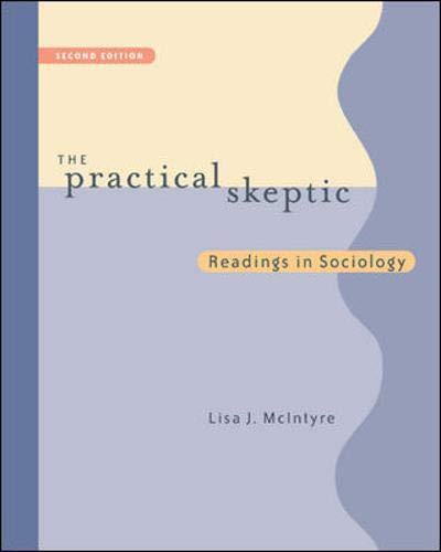The Practical Skeptic: Readings In Sociology