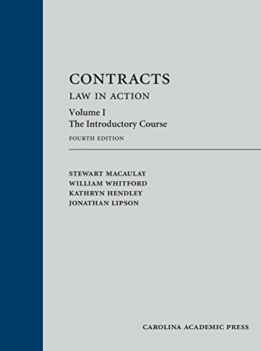 Contracts: Law in Action, Volume 1: The Introductory Course, Fourth Edition (English Edition)