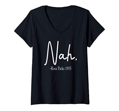 Womens Rosa Park Nah black for women and men Quote Black V-Neck T-Shirt