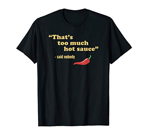 Hot & Spicy Food, Habanero Chili & Funny Pepper Sauce T-Shirt