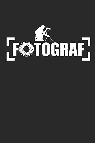 FOTOGRAF: Fotografie Notizbuch Photograph Notebook Photo Journal 6x9 squared kariert